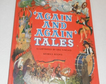 """Read Again Series """"Again and Again' Tales Illustrated by Eric Kincaid Vintage Brimax Books"""