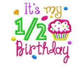 It's my .5 Birthday - Cupcake - Machine Embroidery Design - 6 Sizes