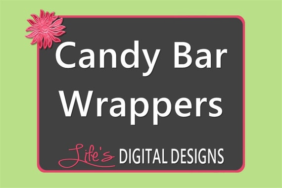 Candy Bar Wrapper Full Size to Match any Design by Life's Digital Designs Printable Customizable