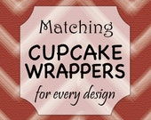 Matching Cupcake Wrappers, Made to Match, Party Favors
