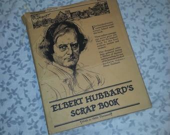 Elbert Hubbard's Scrap Book -  Little Journeys to the Homes of the Great