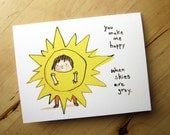 You make me happy when skies are grey - love and friendship card