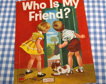 who is my friend, vintage 1959 children's wonder book