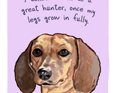 Brown Dachshund 8x10 Print of Original Painting with phrase