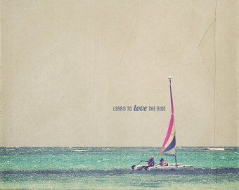 Beach House Decor, Catamaran Photo, Gift For Sailor, Inspirational Quote, Sailboat Art, Sailboat Photo, Nautical Photo, Sailboat Wall Art