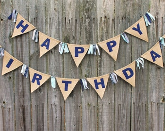 Happy Birthday Banner, Fabric and Burlap Birthday Bunting, Custom Made to Order