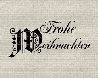 German Merry Christmas Frohe Weihnachten Holiday Decor Printable Digital Download for Iron on Transfer Fabric Pillows Tea Towel DT445