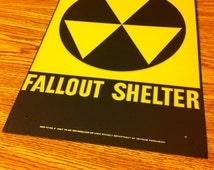 Fallout Shelter Vintage Cold War Atomic Sign