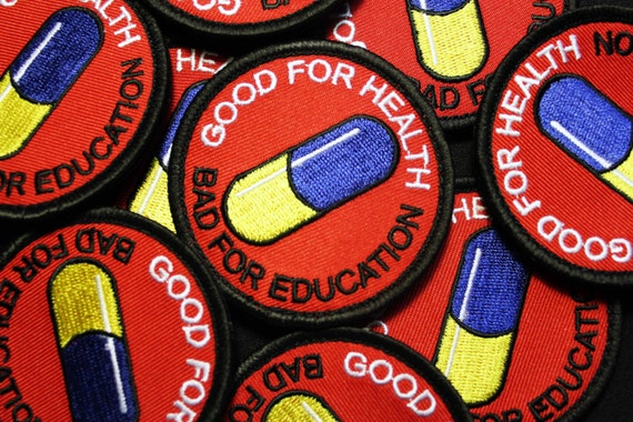 good for health bad for education: