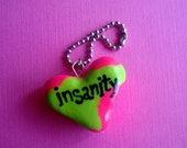 Insanity Green and Pink Heart Polymer Clay Conversation Heart Charm Keychain Psychology Disorder Mental Health Valentine Gift Ooak Crazy