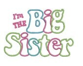 Big Sister Applique Design, Applique Letters, Embroidery Design (528) Instant Download