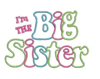 Big Sister Applique Design, Applique Letters, Embroidery Design (528) Instant Download