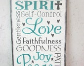 Fruits of the spirit, inspirational sign, scripture sign, wall decor, distressed, handmade, hand painted