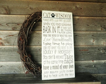 funny cat sign, Cat wisdom, funny pet sign, Humorous  pet sign, primitive home decor, rustic home decor, shabby chic, animal sign. wood sign