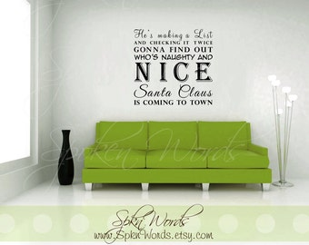 He's Making a List and Checking it Twice Christmas Vinyl Wall Decal..........Your choice of color""