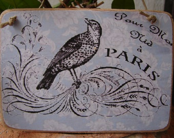 French shabby chic,ornate bird on vintage wallpaper- large wooden tag/dresser/door hanger
