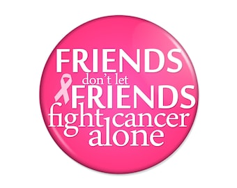 Friend Breast Cancer Pinback Button