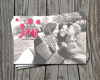 Nothing but JOY Merry Christmas Holiday Card or Invitation   - You Print