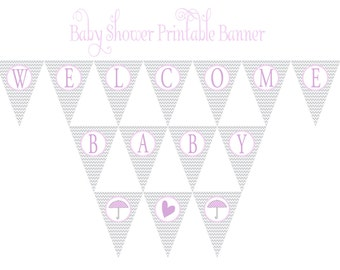 """INSTANT DOWNLOAD -- Gray Chevron Pennant Banner -- """"Welcome Baby"""""""