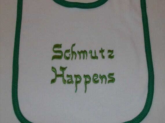 Jewish Themed Schmutz Happens Baby Bib