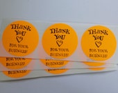 Orange Sticker Label Thank you for Your Business  Envelope Seals Round - 4 Color Choices - Hand stamped Set of 15