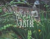Zen Garden Photograph with Breathe Quote