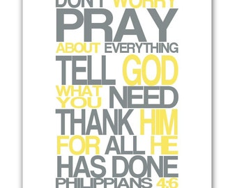 Printable Print Scripture Philippians 4:6 Dont Worry Pray INSTANT Digital Download jpg Yellow Gray Typography Modern Art