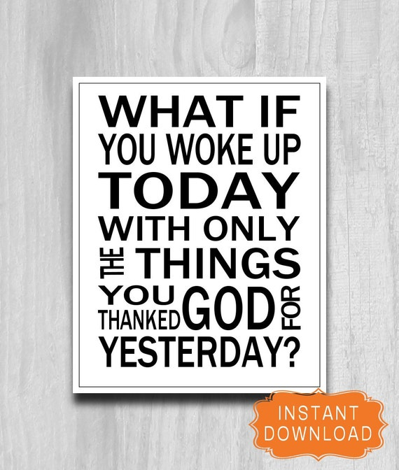 What If You Woke Up SALE  Printable Inspirational Quote 8x10 Digital Printable Instant Download Black White