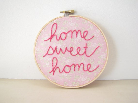 Embroidery Hoop Wall Art - Home Sweet Home vintage inspired pink floral room decor hand lettering housewarming wedding gift