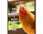 Funny Chicken, Rooster Get Well Note Card with Quote