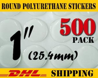 500 pcs Round 1 inch ( 25.4 mm ) Clear PU (Polyurethane) Stickers