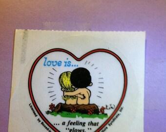 "LOVE IS......a feeling that glows""  vintage sticker, 1970"