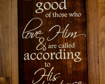Scripture Art, Wooden Sign, Romans 8:28