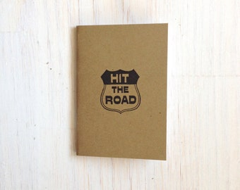 Hit The Road, Small Notebook: Brown, Kids, Funny, Humor, Road Trip, Vacation, Unique, For Her, For Him, Gift, Journal, Notebook, Cute, KR370