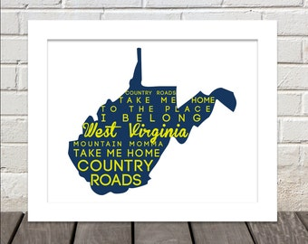 Take Me Home, Country Roads Lyrics - West Virginia Print - Can Do Any Color :)