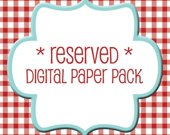 digital paper pack - reserved