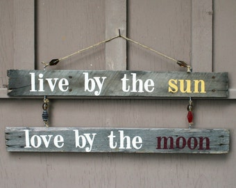 Live by the Sun, Love by the Moon Hanging Driftwood Sign, Rustic Home Decor, Beach Home Decor