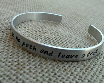 Go where there is no path and leave a trail - Graduation Bracelet - Cuff Bracelet - Stamped Evermore - Personalized Name Bracelet