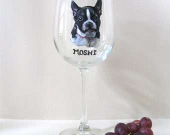 Dog Loss, Pet Memorial, Boston Terrier, Wine Glass, Custom Pet Portrait, Dog Art, Home Decor, Hand Painted Stemware, Custom Pet