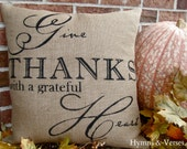 Give Thanks with a Grateful Heart Burlap Pillow Cover 18 x 18