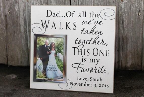 Dad Of All The Walks We Ve Taken Wedding Photo Frame Etsy