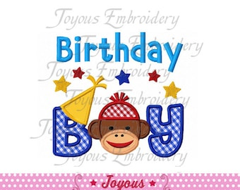 Instant Download Birthday Boy  With Sock Monkey Applique Machine Embroidery Design NO:1474