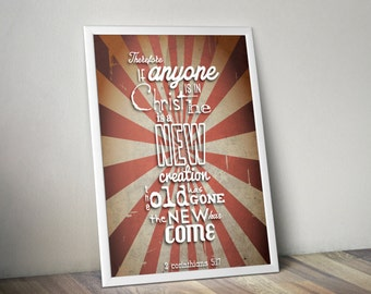 2 Corinthians 5:17 Bible Verse Retro Vintage Typography Poster 16x20 Therefore if anyone is in Christ he is a new creation. The old has...