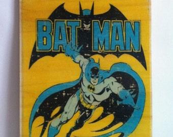 Batman Wood printing.