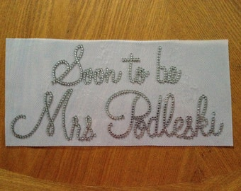 Personalized (Soon to be) Mrs. Bride Rhinestone Iron On Transfer
