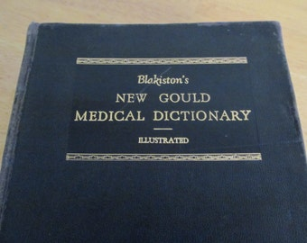 Blakiston's New Gould Medical Dictionary First Edition 1949