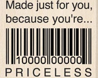 Made For You Priceless Barcode Rubber Stamp by Inkadinkado