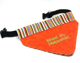 Shed Happens Dog Bandana, Bright Orange Dog Bandana, Embroidered Funny Dog Bandana, Adjustable Dog Collar Included