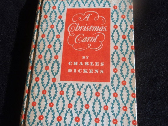 Vintage copy of A Christmas Carol by Charles Dickens  Original words and Illustrations Collectible book