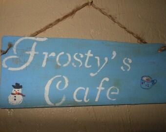 Frosty's Cafe Sign